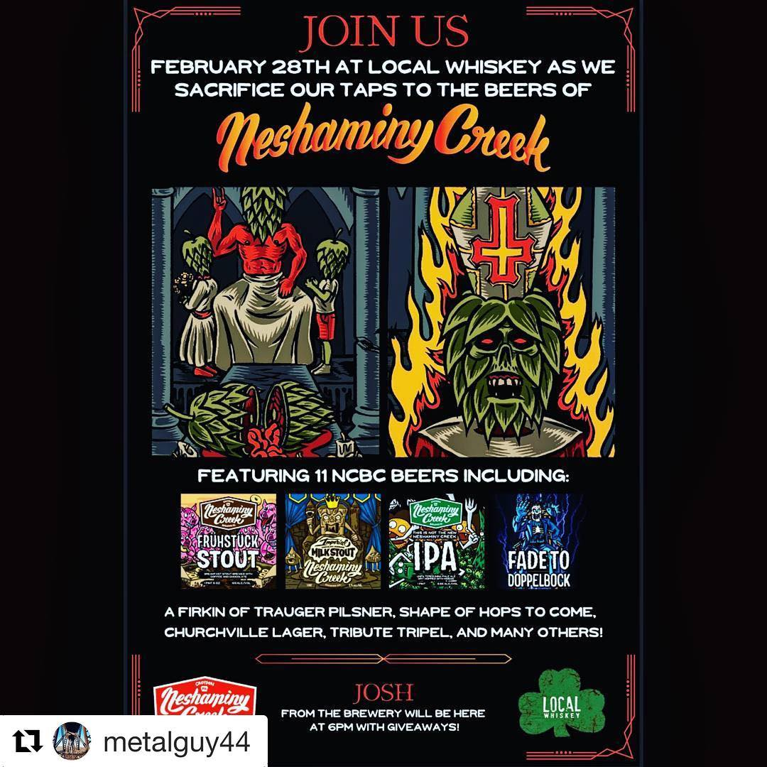 #Repost @metalguy44 with @get_repost ・・・ Here is our finalized event poster and beer list for Local Whiskey on February 28th: Fruhstuck Stout, This is Not The New Neshaminy Creek IPA, Mudbank Milk Stout, Imperial Chocolate Mudbank Milk Stout, Fade to Dopp